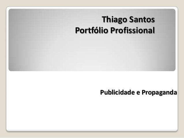 Thiago Santos Portfólio Profissional Publicidade e Propaganda