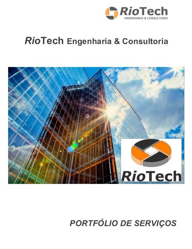 RioTech Engenharia & Consultoria PORTFÓLIO DE SERVIÇOS