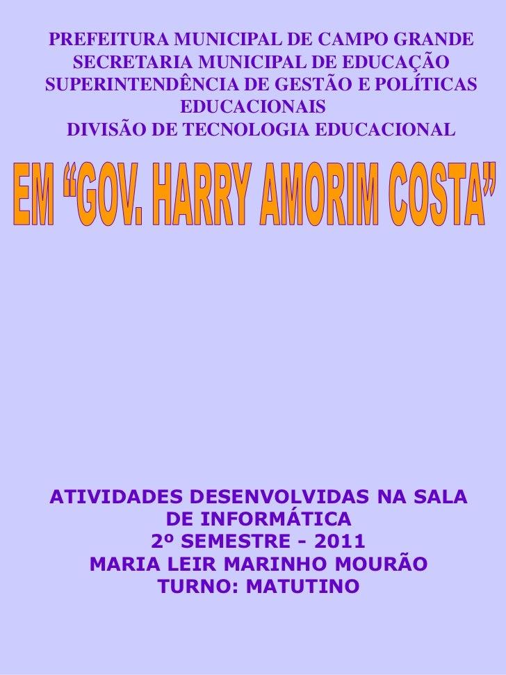 PREFEITURA MUNICIPAL DE CAMPO GRANDE  SECRETARIA MUNICIPAL DE EDUCAÇÃOSUPERINTENDÊNCIA DE GESTÃO E POLÍTICAS             E...