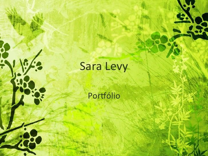 Sara Levy   Por+ólio
