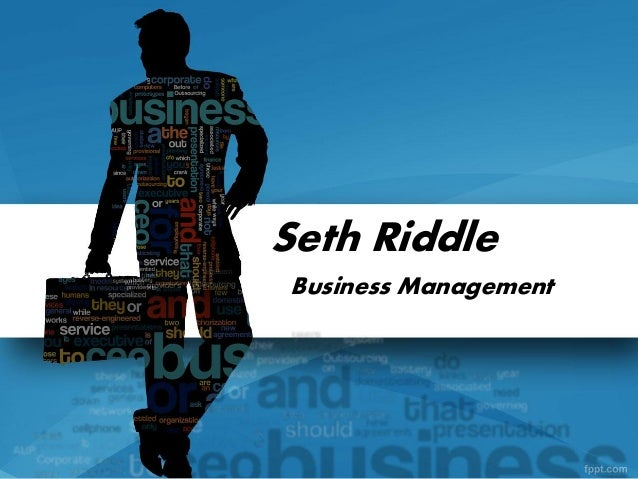 Seth RiddleBusiness Management