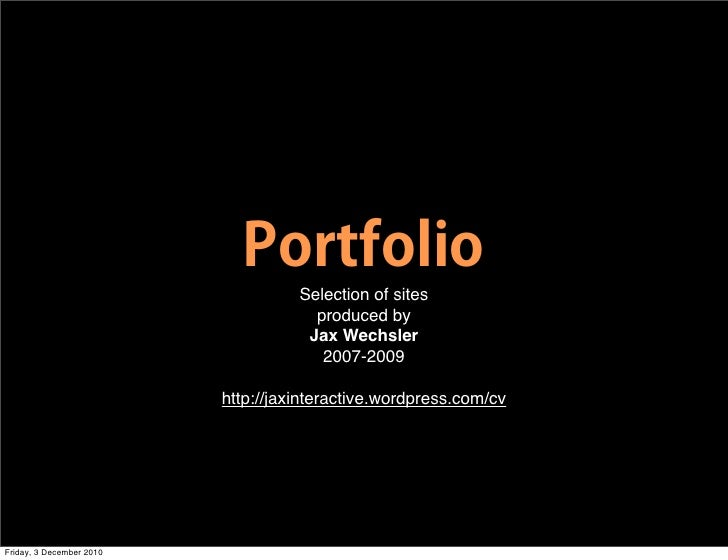 Selection of sites                                      produced by                                     Jax Wechsler      ...
