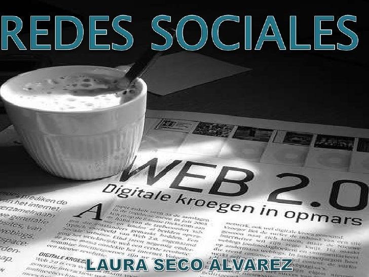 REDES SOCIALES<br />LAURA SECO ÁLVAREZ<br />
