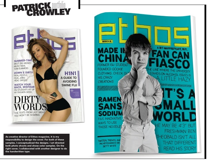 ATRICK portfolioY      P CROWLE     As creative director of Ethos magazine, it is my responsibility to design the cover. F...