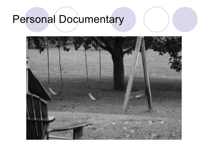 Personal Documentary