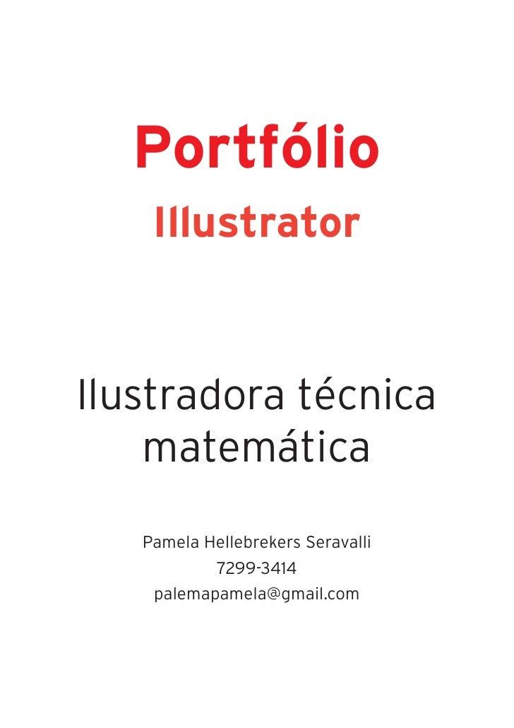 Portfólio    IllustratorIlustradora técnica    matemática   Pamela Hellebrekers Seravalli           7299-3414    palemapam...