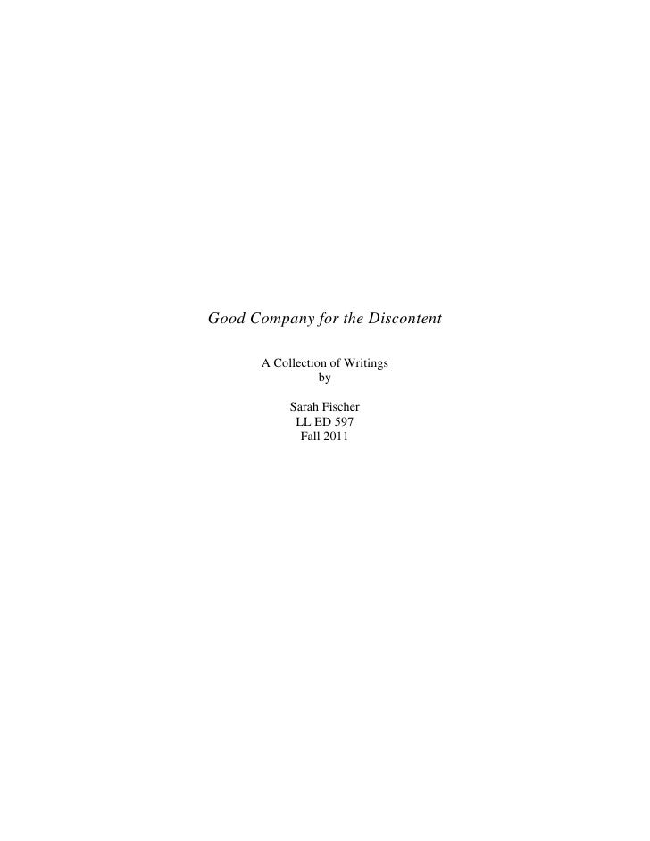 Good Company for the Discontent       A Collection of Writings                  by            Sarah Fischer             LL...