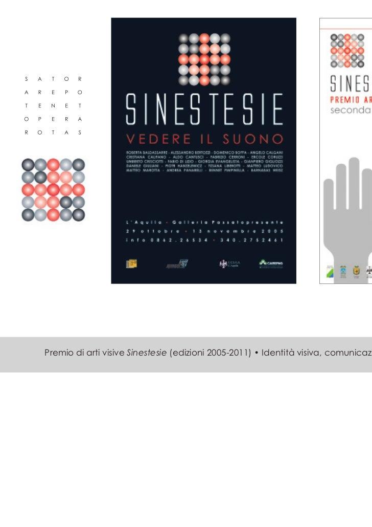 Premio di arti visive Sinestesie (edizioni 2005-2011) • Identità visiva, comunicazione, fotografia, catalogo