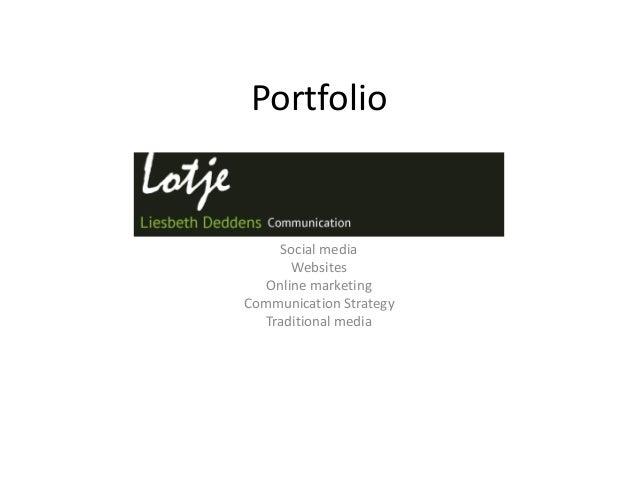 Portfolio Social media Websites Online marketing Communication Strategy Traditional media