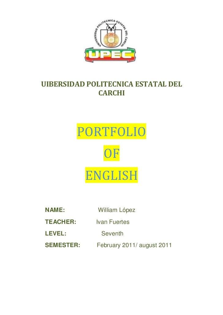 UIBERSIDAD POLITECNICA ESTATAL DEL             CARCHI           PORTFOLIO               OF            ENGLISHNAME:        ...