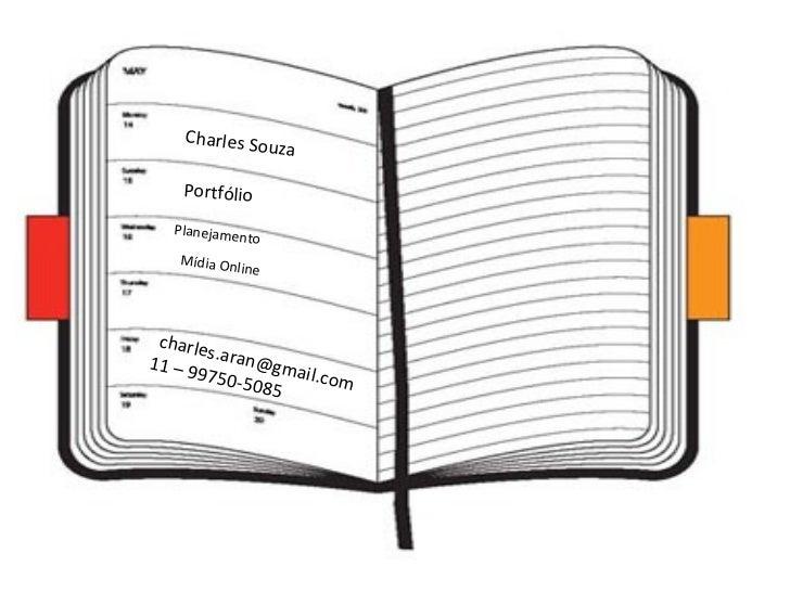 Charles So              u      za   Portfólio  Planejamen             to   Mídia Onli             n   e charle       s11 –...