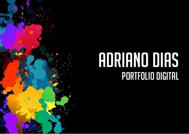 ADRIANO DIAS   PORTFOLIO DIGITAL