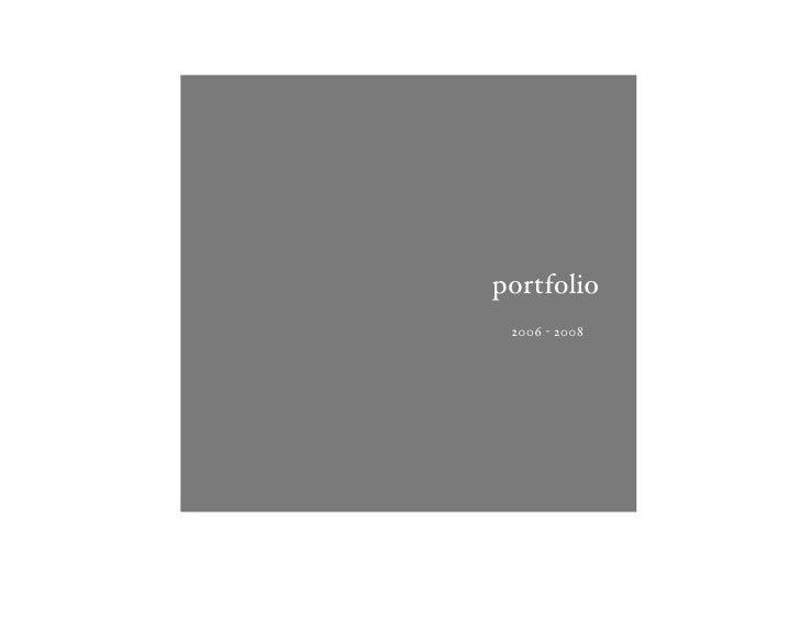 portfolio  2006 ! 2008