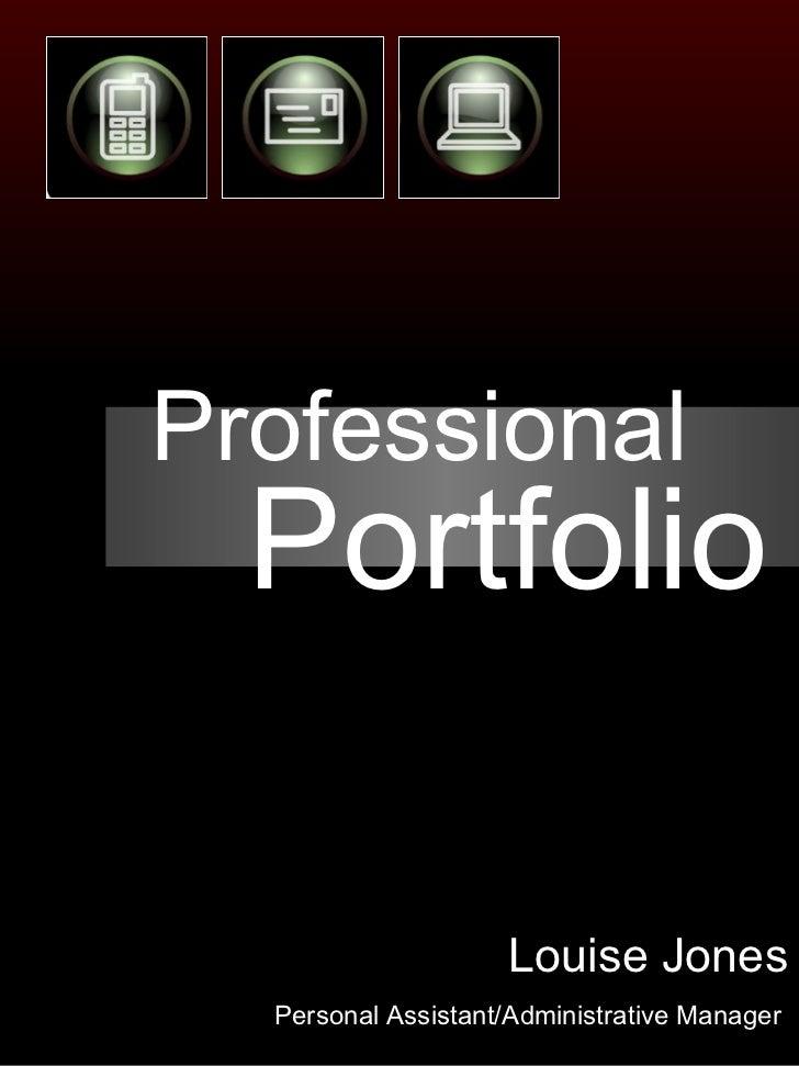 Professional Portfolio Louise Jones Personal Assistant/Administrative Manager