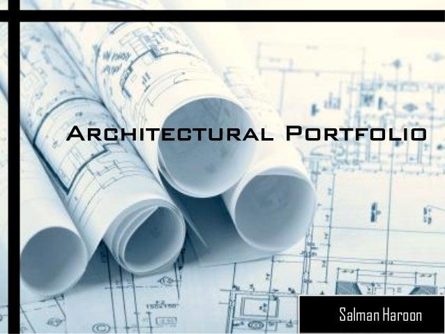 Architectural PortfolioSalman Haroon