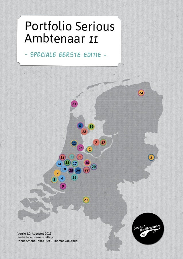 Versie 1.0, Augustus 2013 Redactie en samenstelling: Joëlle Smout, Jonas Piet & Thomas van Andel 14 6 7 8 9 10 11 12 13 15...