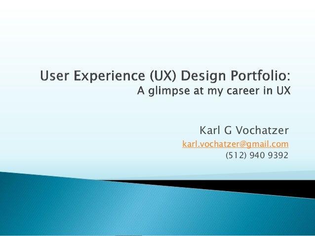 Karl G Vochatzer  karl.vochatzer@gmail.com  (512) 940 9392