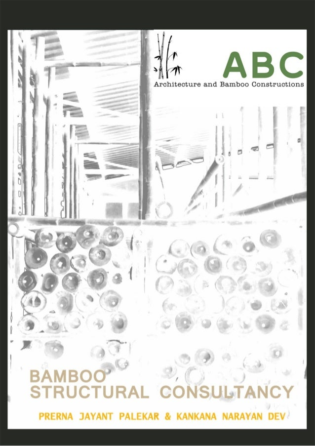 INTRODUCTION: INTRODUCTION: ABC is an Architectural and structural consultancy firm dedicated to Bamboo Architecture. We a...