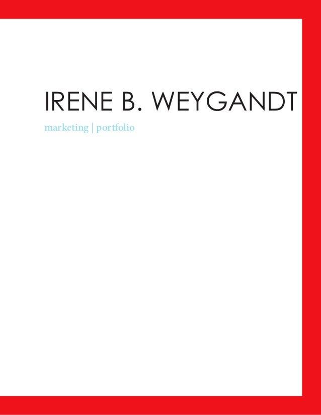 IRENE B. WEYGANDT marketing   portfolio