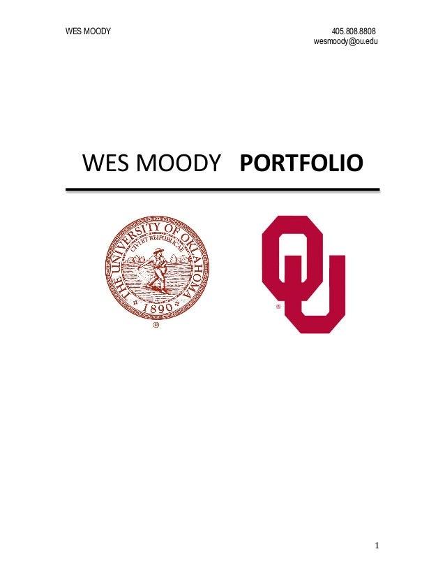WES MOODY  405.808.8808 wesmoody@ou.edu                        WES  MOODY      PORTFOLIO       ...
