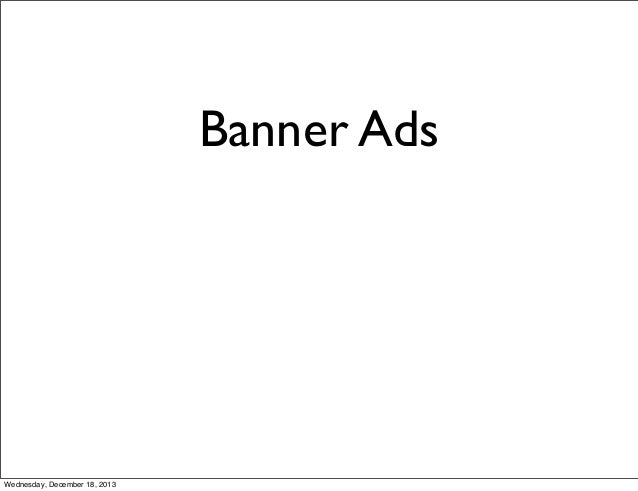 Banner Ads  Wednesday, December 18, 2013