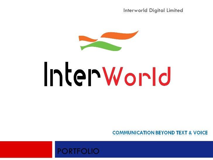 Interworld Digital Limited PORTFOLIO
