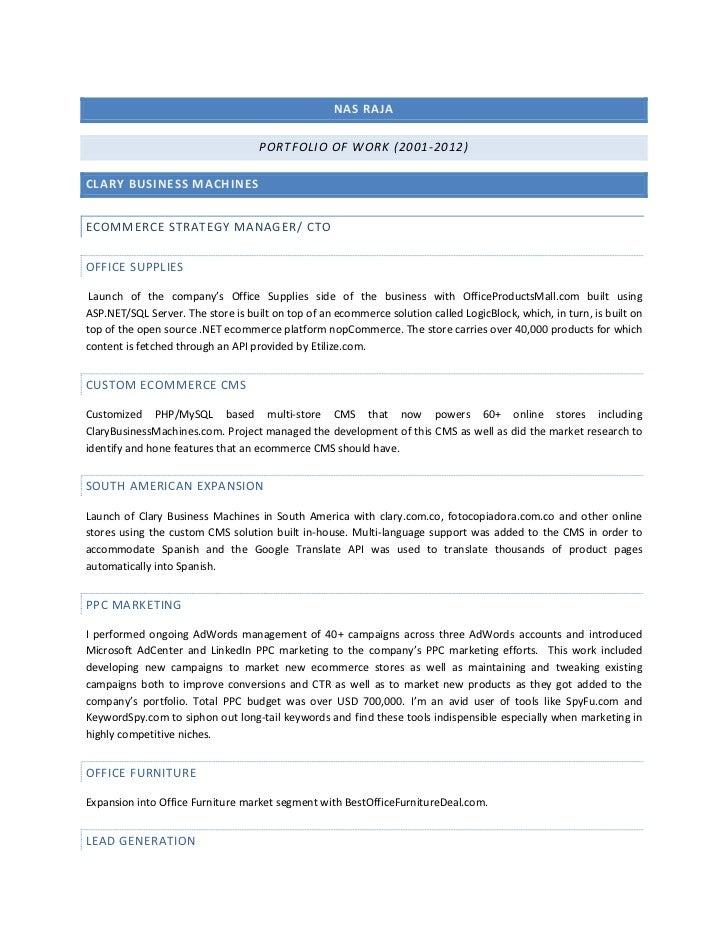 NAS RAJA                                    PORTFOLIO OF WORK (2001-2012)CLARY BUSINESS MACHINESECOMMERCE STRATEGY MANAGER...