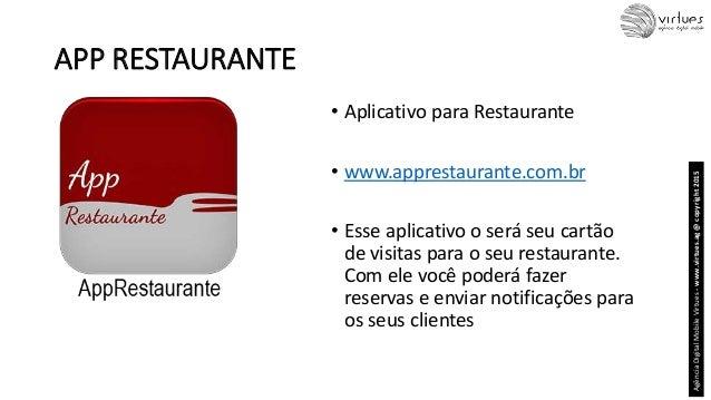 APP RESTAURANTE • Aplicativo para Restaurante • www.apprestaurante.com.br • Esse aplicativo o será seu cartão de visitas p...