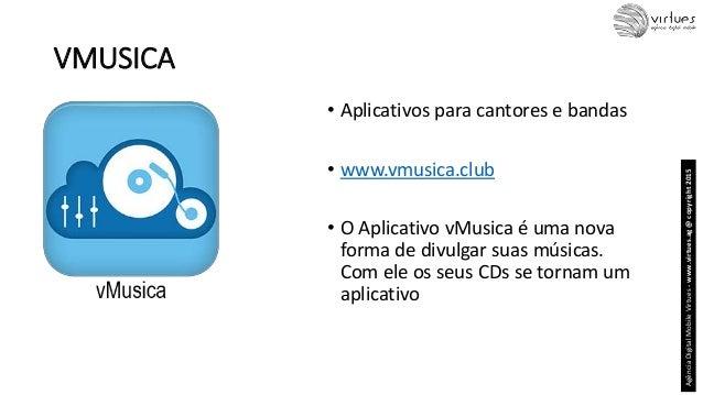 VMUSICA • Aplicativos para cantores e bandas • www.vmusica.club • O Aplicativo vMusica é uma nova forma de divulgar suas m...