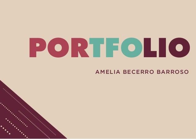 PORTFOLIO AMELIA BECERRO BARROSO