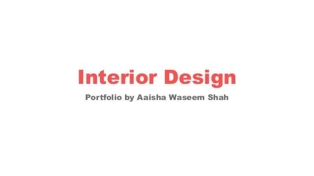 Portfolio by Aaisha Waseem Shah