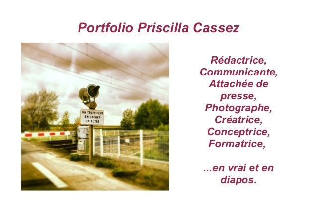 Portfolio Priscilla Cassez Rédactrice, Communicante, Attachée de presse, Photographe, Créatrice, Conceptrice, Formatrice, ...