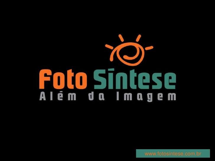 www.fotosintese.com.br<br />