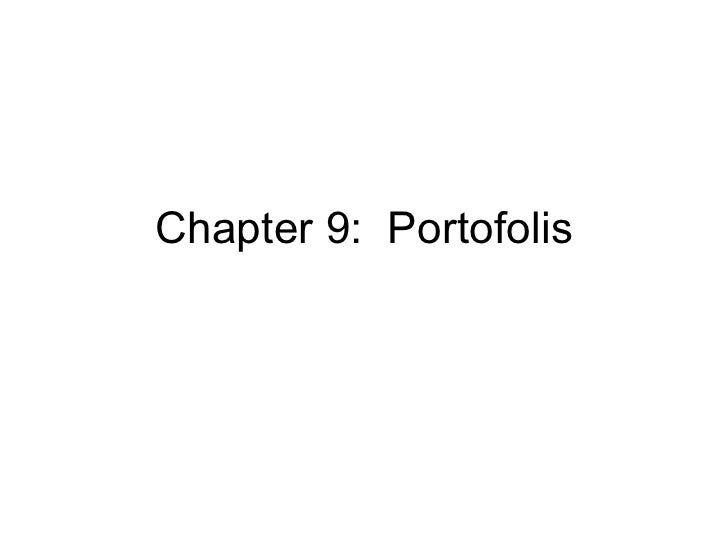 Chapter 9:  Portofolis