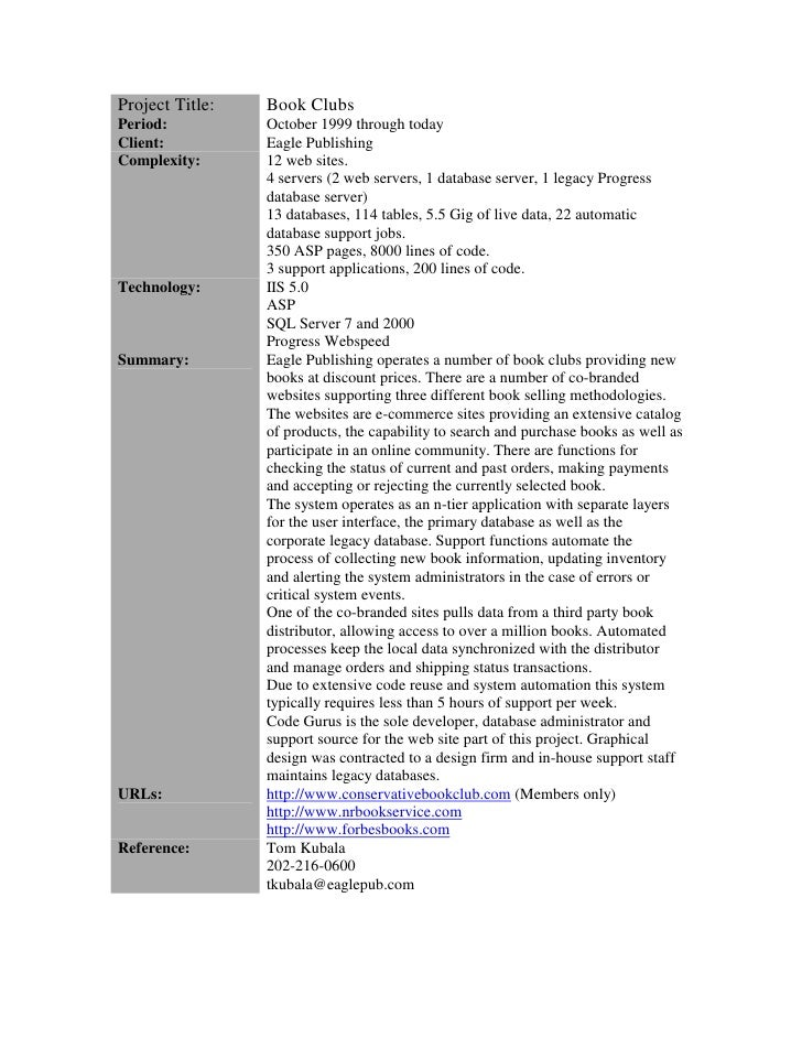Project Title:   Book Clubs Period:          October 1999 through today Client:          Eagle Publishing Complexity:     ...