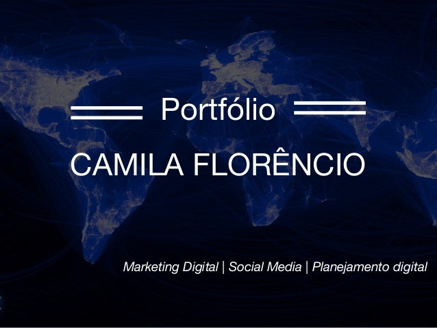 Portfólio CAMILA FLORÊNCIO Marketing Digital | Social Media | Planejamento digital