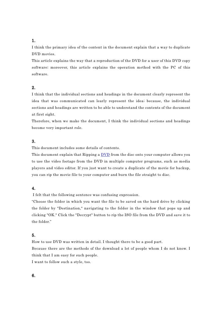 1.<br />I think the primary idea of the content in the document explain that a way to duplicate DVD movies.<br />This arti...