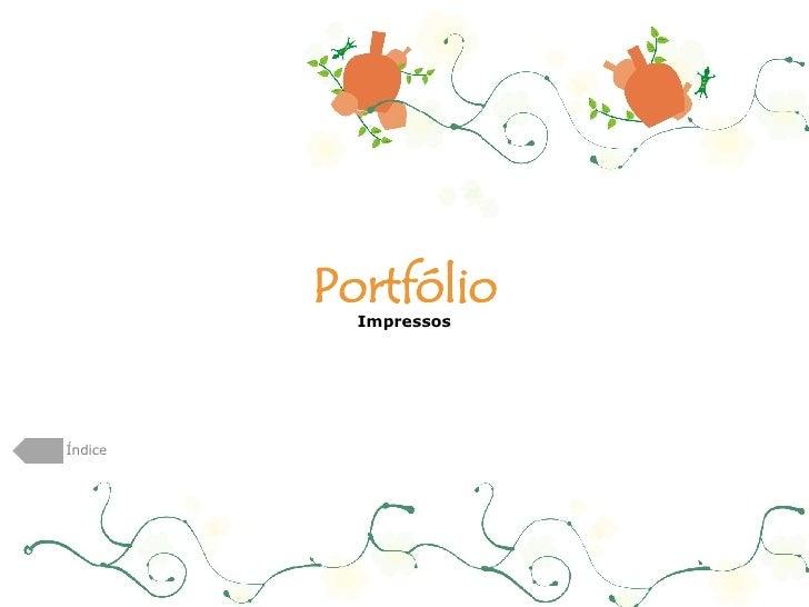 Portfólio Impressos Índice
