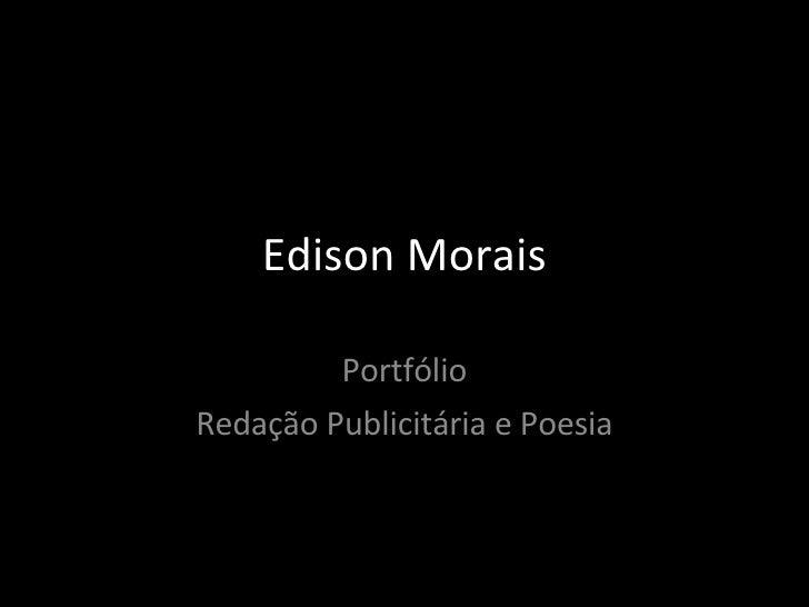 Edison Morais Portfólio Redação Publicitária e Poesia