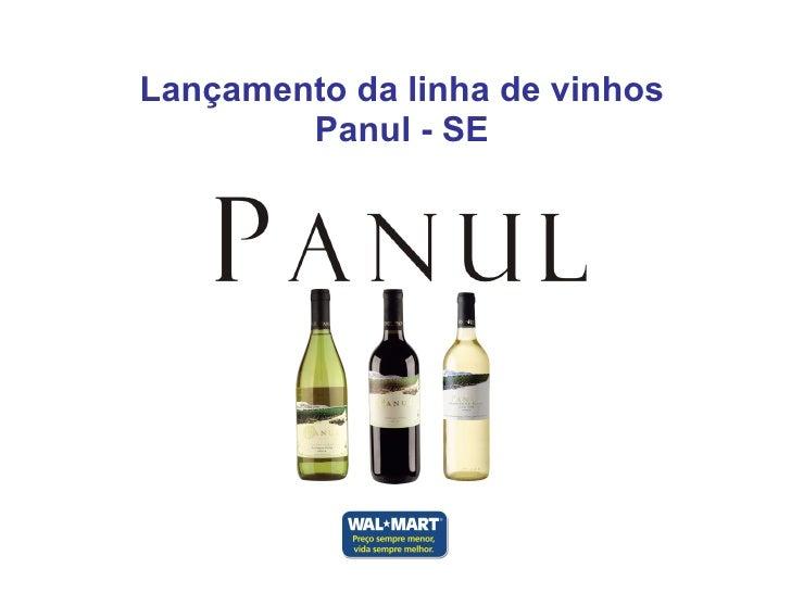 Lançamento da linha de vinhos Panul - SE