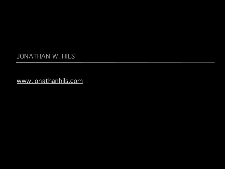 JONATHAN W. HILSwww.jonathanhils.com
