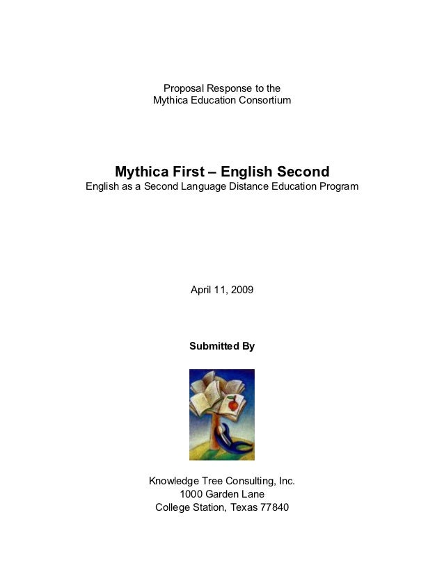 Proposal Response to the             Mythica Education Consortium     Mythica First – English SecondEnglish as a Second La...