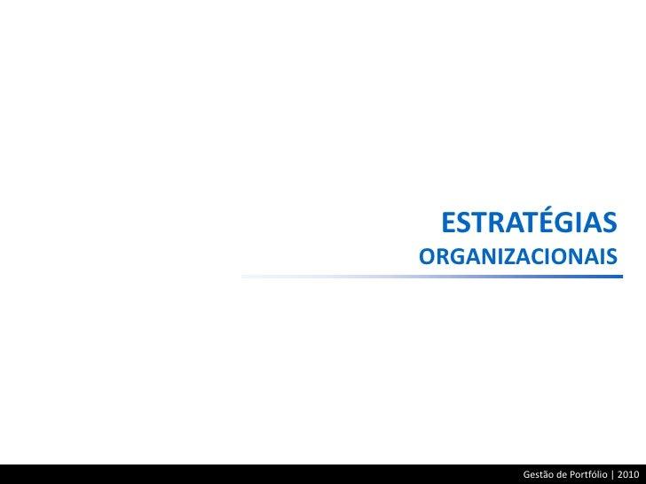 Alinhando estratégias com projetos através da gestão de portfólio Slide 3