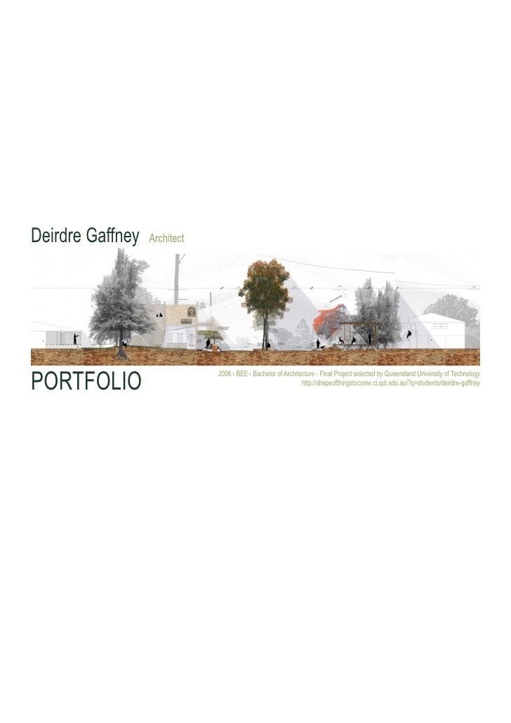 Deirdre Gaffney   Architect     PORTFOLIO                               2006 › BEE › Bachelor of Architecture - Final Proj...