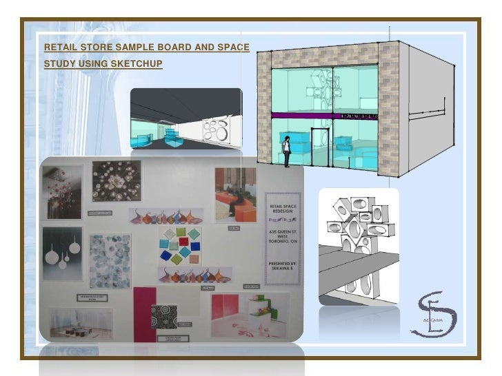 RETAIL STORE SAMPLE BOARD AND SPACE STUDY USING SKETCHUP