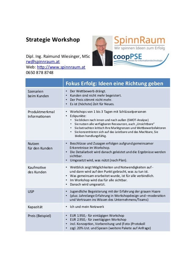 Dipl.&Ing.&Raimund&Wiesinger,&MSc&& rw@spinnraum.at& Web:&h=p://www.spinnraum.at& 0650&878&8748& Fokus%Erfolg:%Ideen%eine%...