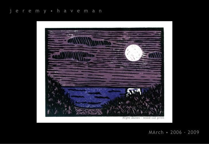 j e r e m y • h a v e m a n                                   Night Dunes - wood cut print                                ...