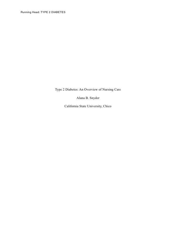 Running Head: TYPE 2 DIABETES                      Type 2 Diabetes: An Overview of Nursing Care                           ...