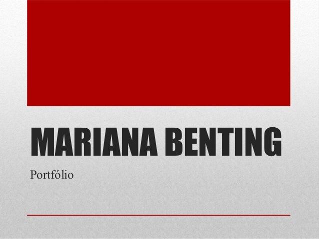 MARIANA BENTING Portfólio