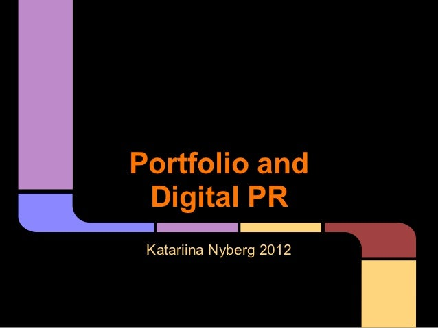Portfolio and Digital PR Katariina Nyberg 2012